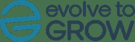 Evolve to Grow